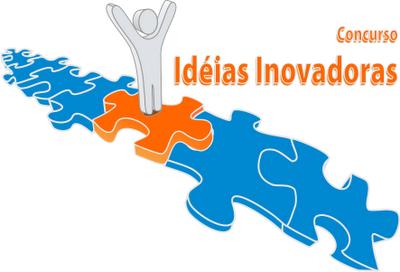 Concurso Idéias Inovadoras chegou para premiar todos aqueles que ...